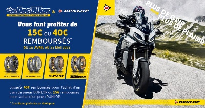 Doc'Biker et Dunlop vous font profiter de 15 € à 40 € remboursés !