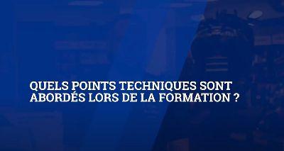 Quels points techniques sont abordés lors de la formation ?|Fv2_qB8mEyw