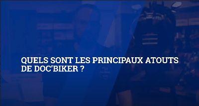 Quels sont les principaux atouts de Doc'Biker ?|js3NiAIOWkU
