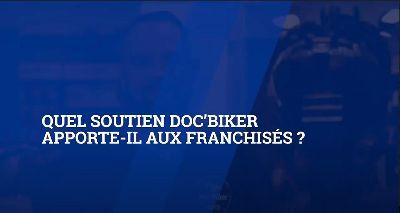 Quel soutien Doc'Biker apporte-t-il aux franchisés ?|KYsDkdql3bg