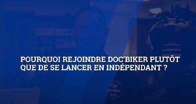 Pourquoi rejoindre Doc'Biker plutôt que de se lancer en indépendant ?|uwpbQ-qMAMQ